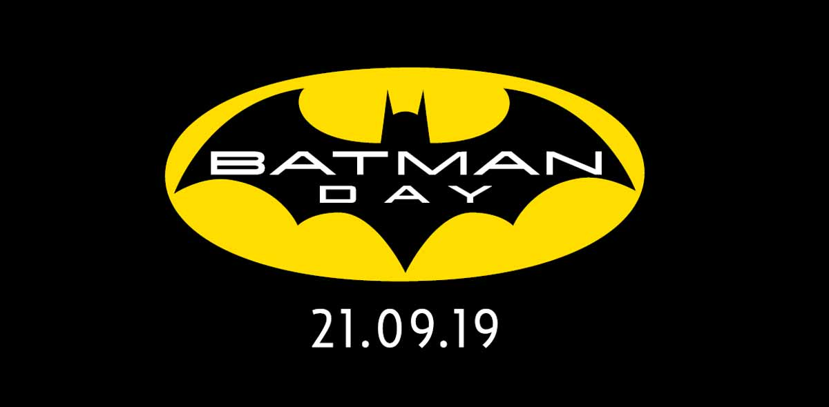Batman Day 2019