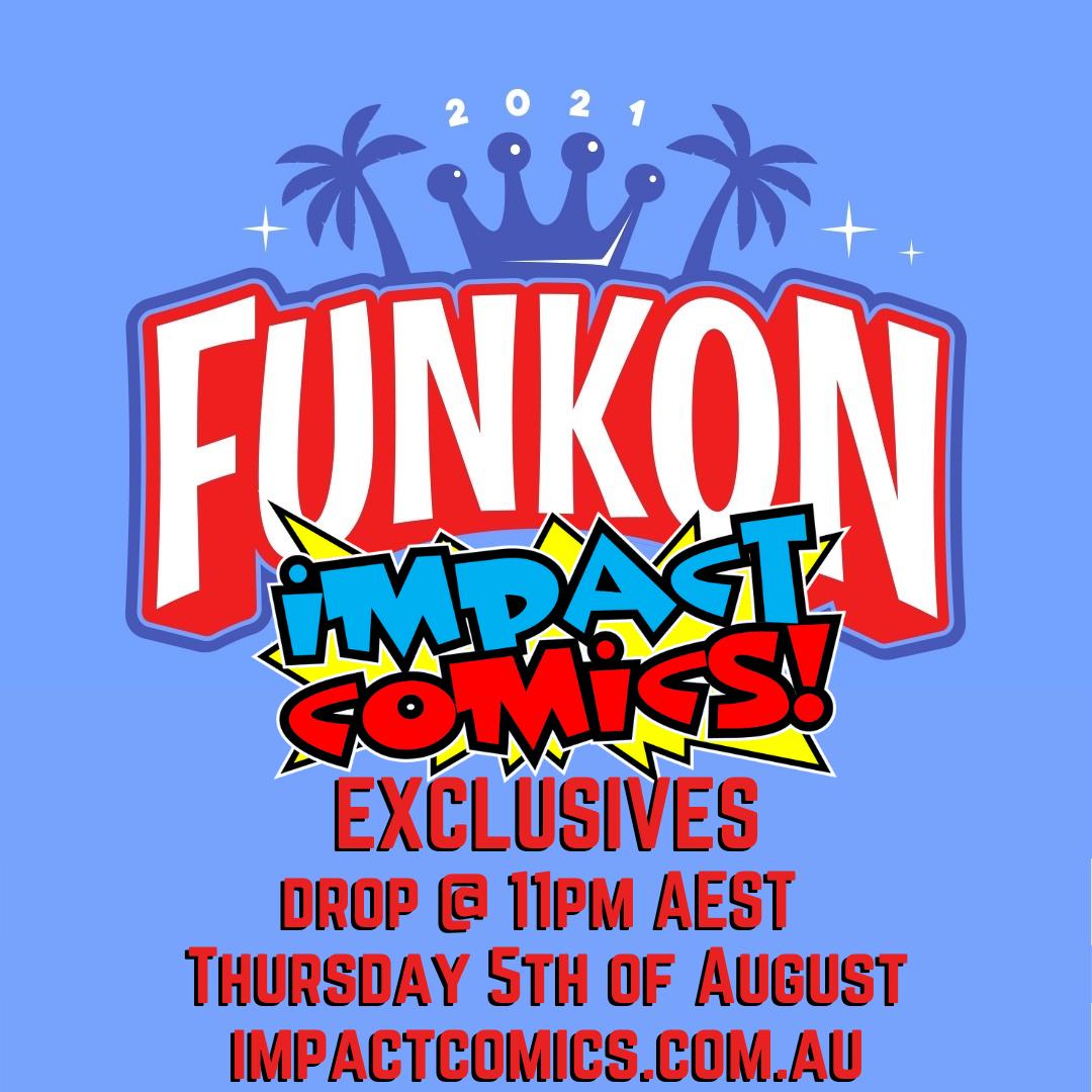 Funkon Exclusives drop 11pm Thur 5 Aug